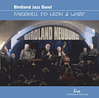 "Birdland Jazz Band – ""Farewell To Leon & Wast"" (2013)"