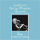 Lee Konitz – Kenny Wheeler Quartet