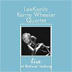 Lee Konitz – Kenny Wheeler Quartet