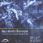 """Baroque Jazz Trio – """"Jazz meets Baroque 2006"""""""